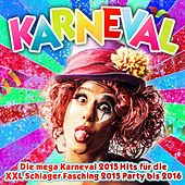 Karneval - Die mega Karneval 2015 Hits für die XXL Schlager Fasching 2015 Party bis 2016 de Various Artists