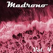 Madrono, Vol. 4 by Various Artists