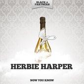 Now You Know de Herbie Harper