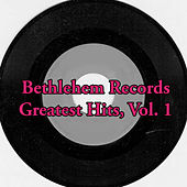 Bethlehem Records Greatest Hits, Vol. 1 de Various Artists