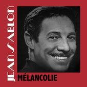 Mélancolie von Jean Sablon