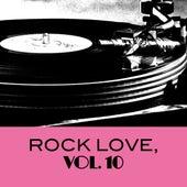Rock Love, Vol. 10 von Various Artists