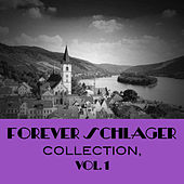Forever Schlager Collection, Vol. 1 von Various Artists
