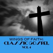Wings Of Faith: Classic Gospel, Vol. 4 de Various Artists