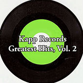 Kapp Records Greatest Hits, Vol. 2 von Various Artists