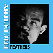 Feathers von Eric Dolphy