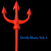Devils Blues, Vol. 1 von Various Artists