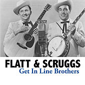 Get In Line Brothers de Flatt and Scruggs