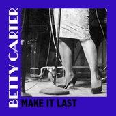 Make It Last von Betty Carter