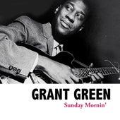Sunday Mornin' van Grant Green