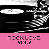 Rock Love, Vol. 7 de Various Artists