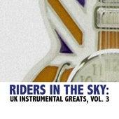 Riders in the Sky: UK Instrumental Greats, Vol. 3 von Various Artists