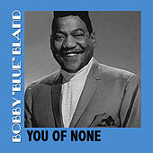 You Of None de Bobby Blue Bland