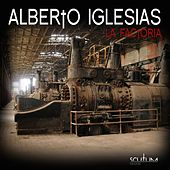 La Factoria von Alberto Iglesias