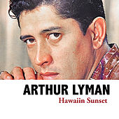 Hawaiin Sunset von Arthur Lyman