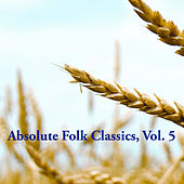 Absolute Folk Classics, Vol. 5 de Various Artists