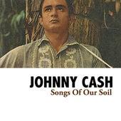 Songs Of Our Soil de Johnny Cash