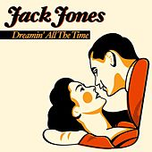 Dreamin' All the Time von Jack Jones