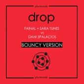 Drop (Bouncy) by Fainal