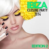 Ibiza Closing Party 2014 (Edition 2, Pt. 1) by Various Artists