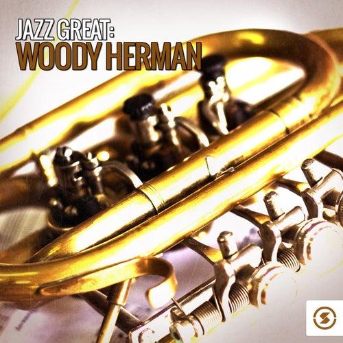 Jazz Great: Woody Herman by Woody Herman