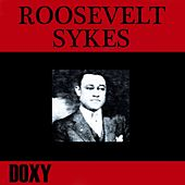 Roosevelt Sykes (Doxy Collection) by Roosevelt Sykes