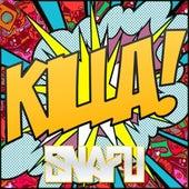 Killa! - Single by Snafu