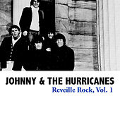 Reveille Rock, Vol. 1 de Johnny & The Hurricanes