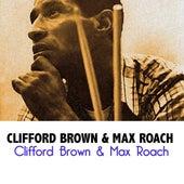 Clifford Brown & Max Roach de Clifford Brown