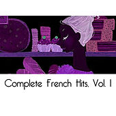 Complete French Hits, Vol. 1 von Various Artists