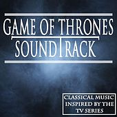 Games of Thrones Soundtrack (Classical Music Inspired By the TV Series) von Various Artists