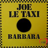 Joe Le Taxi (Italo Disco) de Barbara