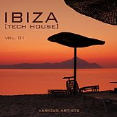 IBIZA (Tech House), Vol. 01 by Various Artists