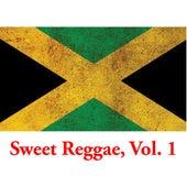 Sweet Reggae, Vol. 1 von Various Artists