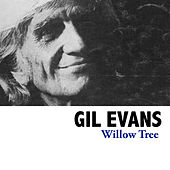 Willow Tree de Gil Evans