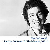 The Influential Smokey Robinson & The Miracles, Vol. 2 von Smokey Robinson