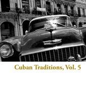 Cuban Traditions, Vol. 5 de Various Artists