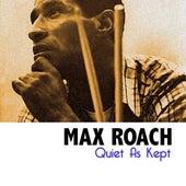 Quiet As Kept de Max Roach
