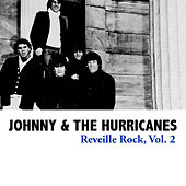Reveille Rock, Vol. 2 de Johnny & The Hurricanes