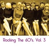 Rocking The 60's, Vol. 3 de Various Artists