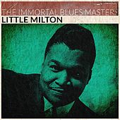 The Immortal Blues Masters (Remastered) de Little Milton