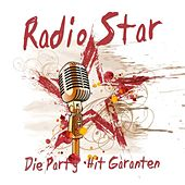 Radio Star - Die Party Hit Garanten by Various Artists