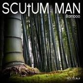 Bamboo by Scutum Man