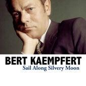 Sail Along Silvery Moon by Bert Kaempfert