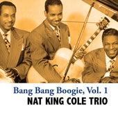Bang Bang Boogie, Vol. 1 de Nat King Cole