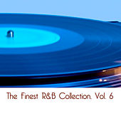 The Finest R&B Collection, Vol. 6 von Various Artists