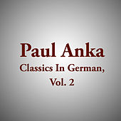 Paul Anka Classics In German, Vol. 2 von Various Artists
