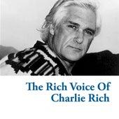 The Rich Voice Of Charlie Rich de Charlie Rich