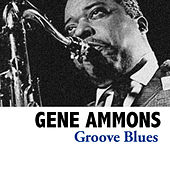 Groove Blues de Gene Ammons
