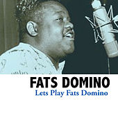 Lets Play Fats Domino by Fats Domino